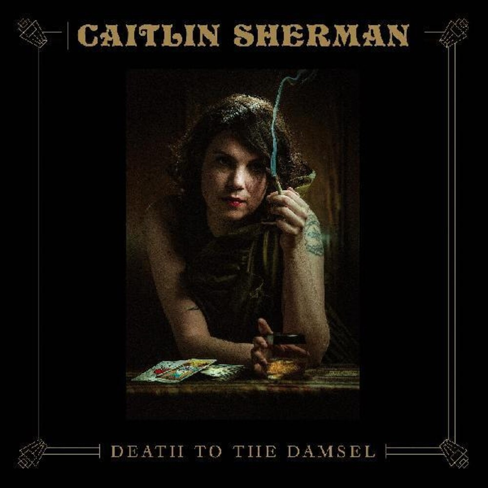 Caitlin Sherman - Death To The Damsel