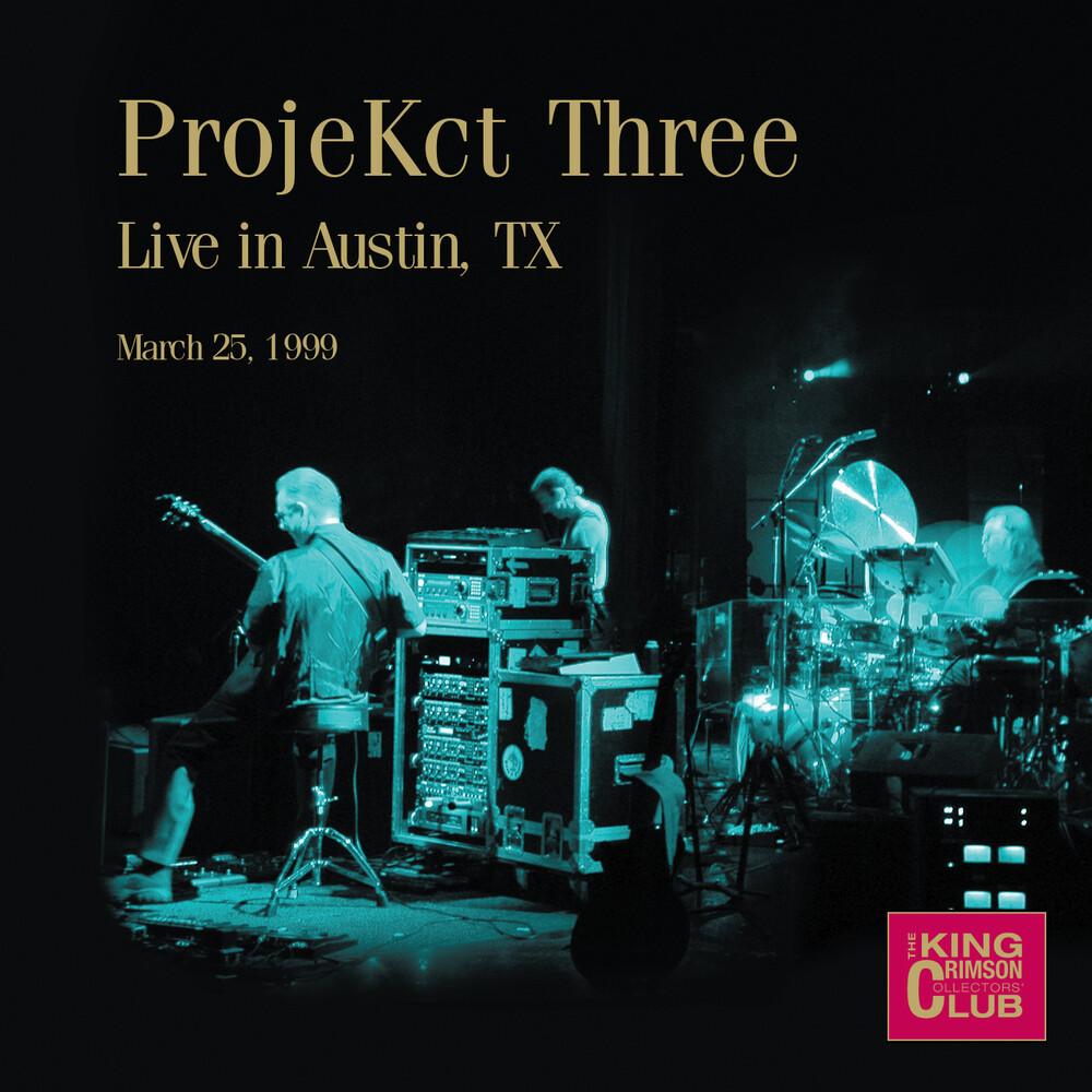 King Crimson - ProjeKct Three, Live in Austin, TX, March 25, 1999