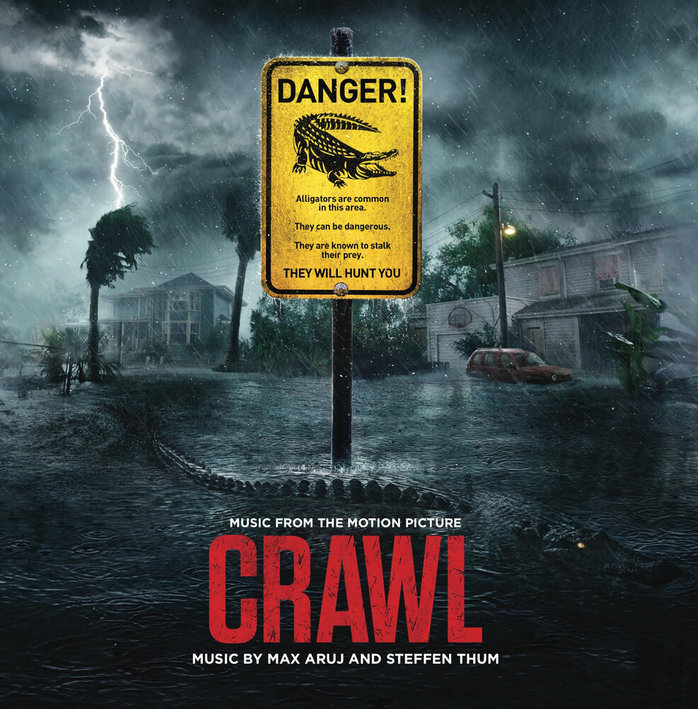 Max Aruj / Thum,Steffan - Crawl (Music From the Motion Picture)