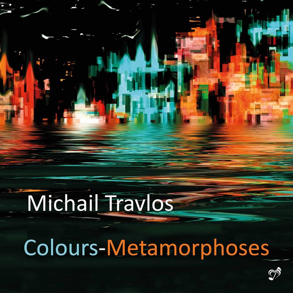 Michail Travlos - Colours-Metamorphoses