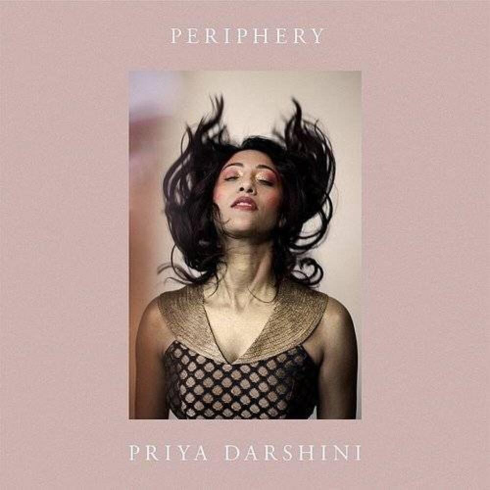 Priya Darshini - Periphery [Digipak]