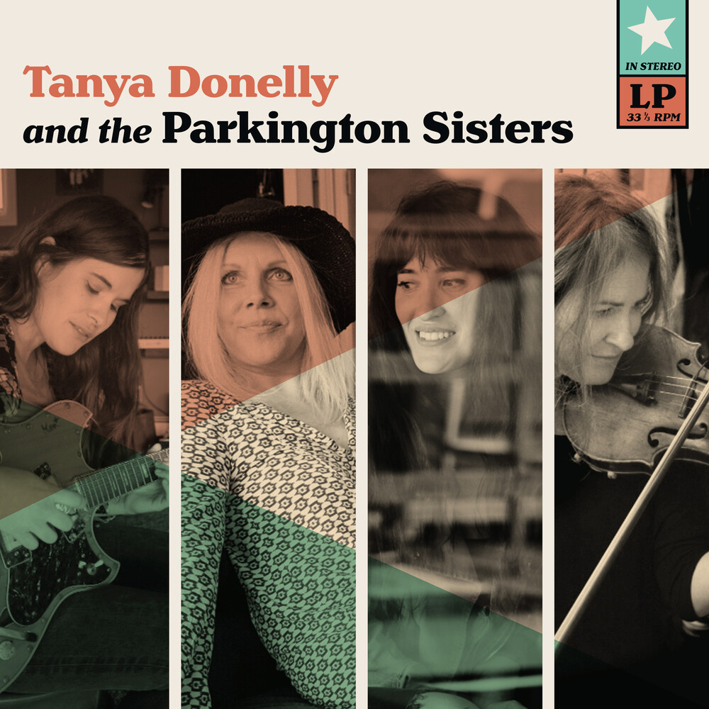 Tanya Donelly & The Parkington Sisters - Tanya Donelly & The Parkington Sisters [Teal LP]