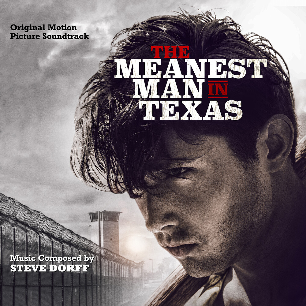 Steve Dorff - Meanest Man In Texas (Original Motion Picture)