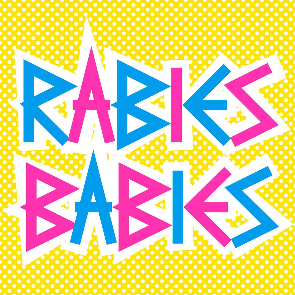 Rabies Babies - Rabies Babies (10in)