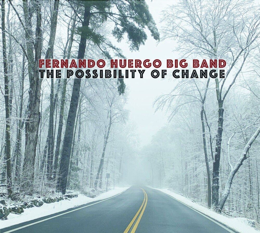 Fernando Huergo - Possibility Of Change