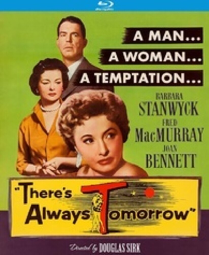- There's Always Tomorrow (1955)