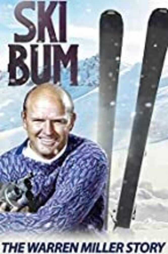 - Ski Bum: The Warren Miller Story