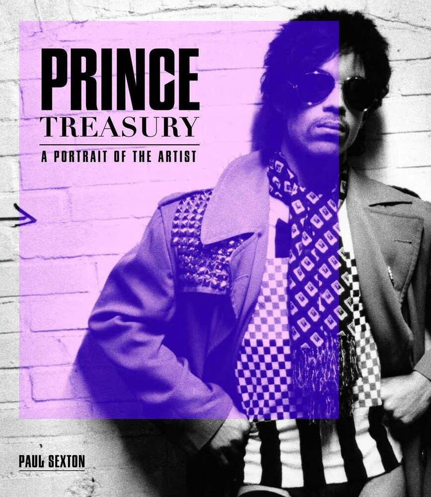 Sexton, Paul - Prince: Treasury: A Portrait of the Artist