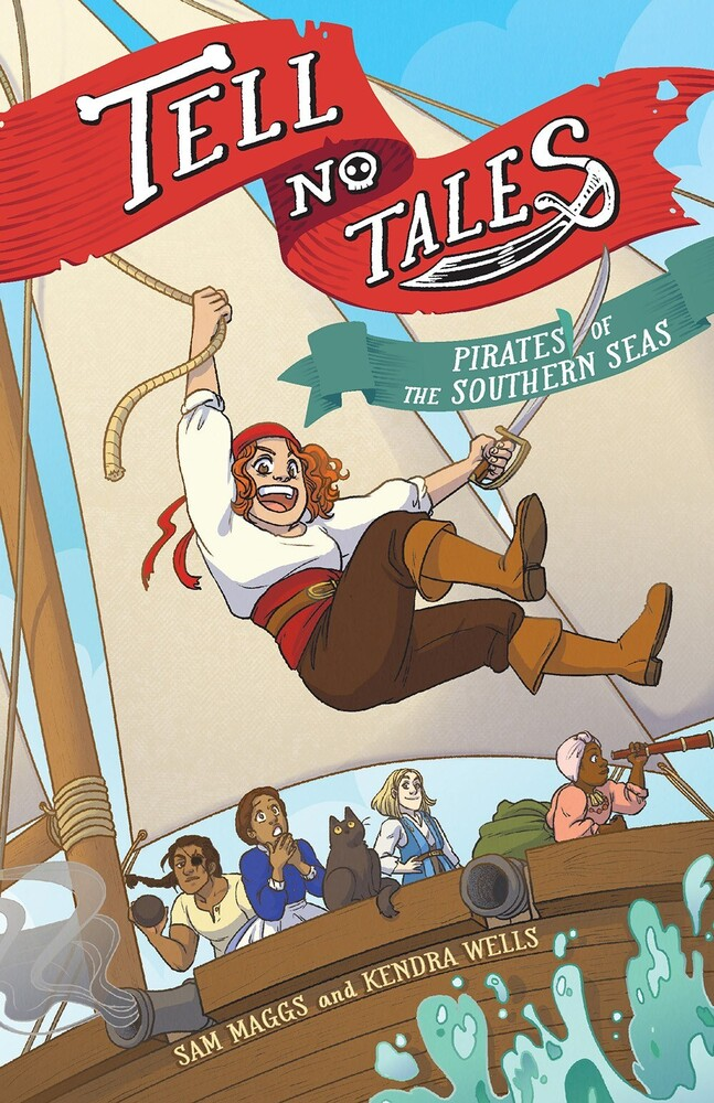 - Tell No Tales: Pirates of the Southern Seas