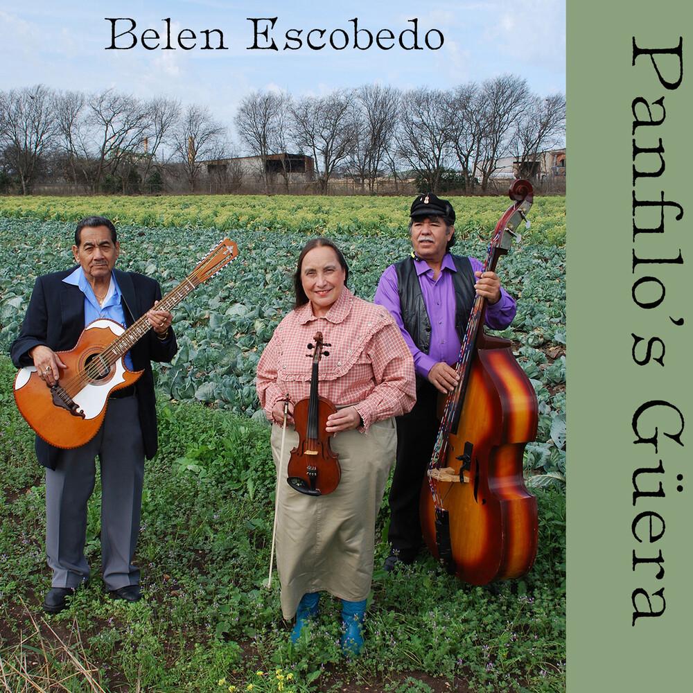 Belen Escobedo - Panfilo's Guera