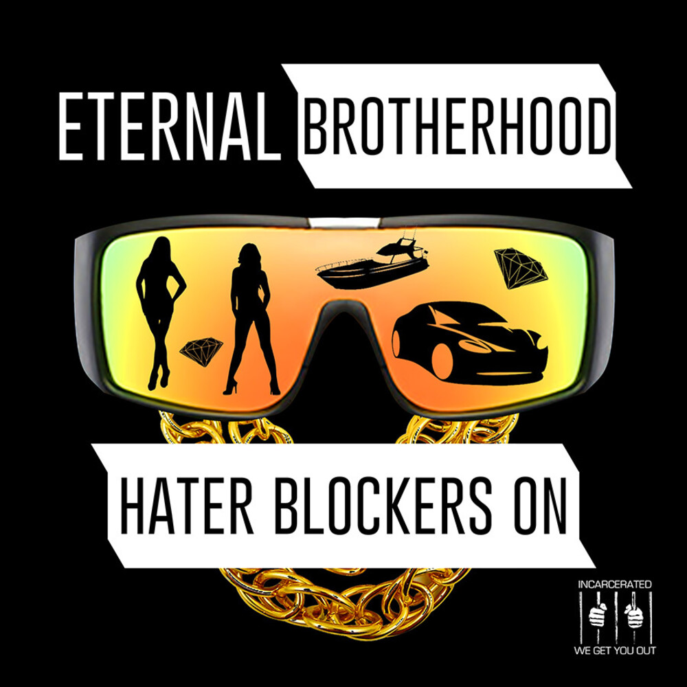 Eternal Brotherhood - Hater Blockers On (Ep) (Mod)
