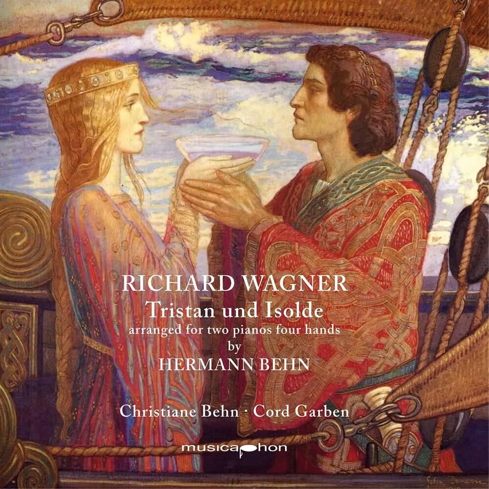 Wagner / Behn / Garben - Tristan Und Isolde
