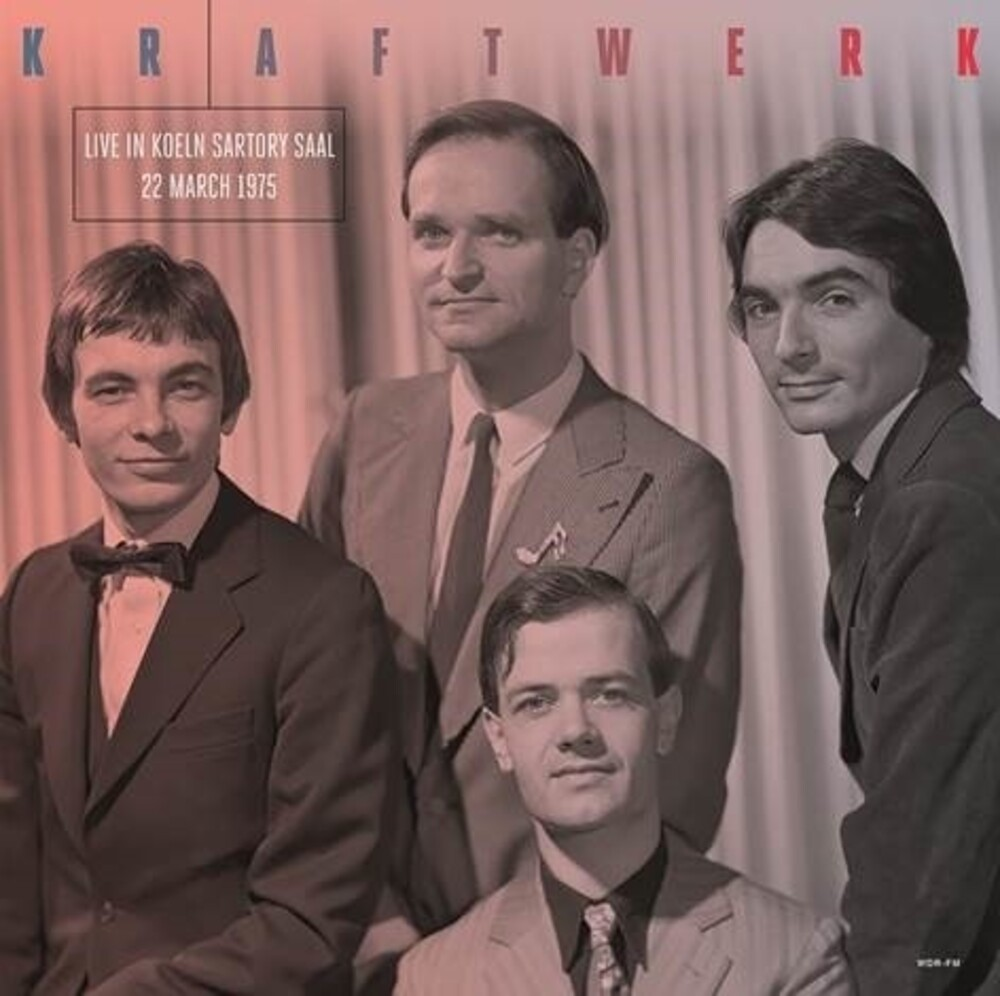 Kraftwerk - Live In Koeln Sartory Saal 22 March 1975