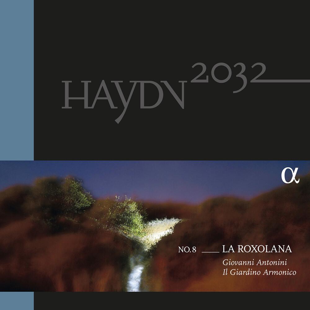 Haydn / Antonini / Il Giardino Armonico - Haydn 2032 Volume 8