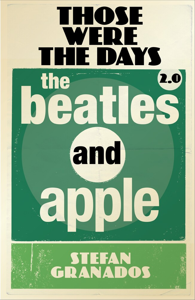Granados, Stefan - Those Were The Days 2.0: Beatles & Apple