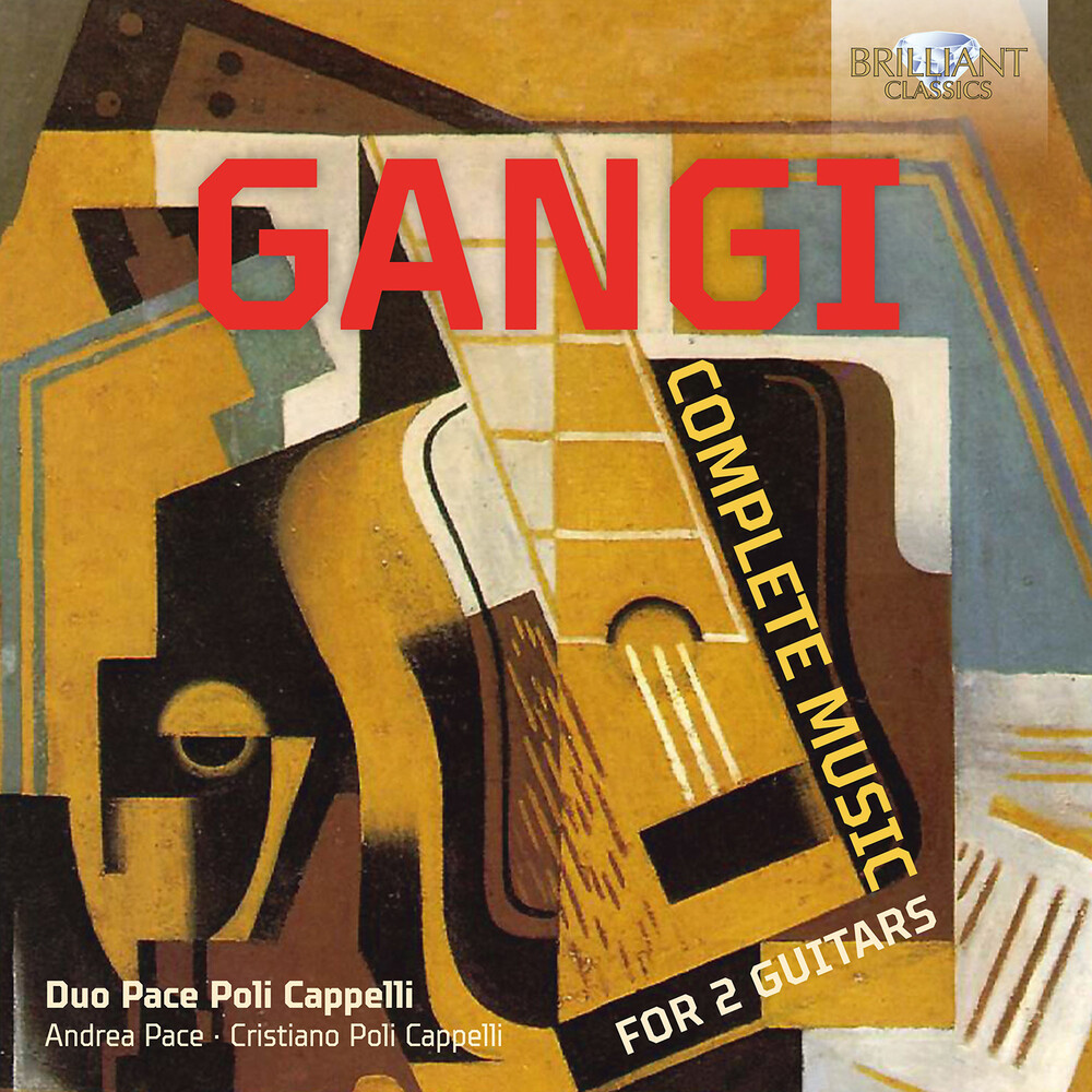 Gangi / Duo Pace Poli Cappelli - Complete Music for 2 Guitars