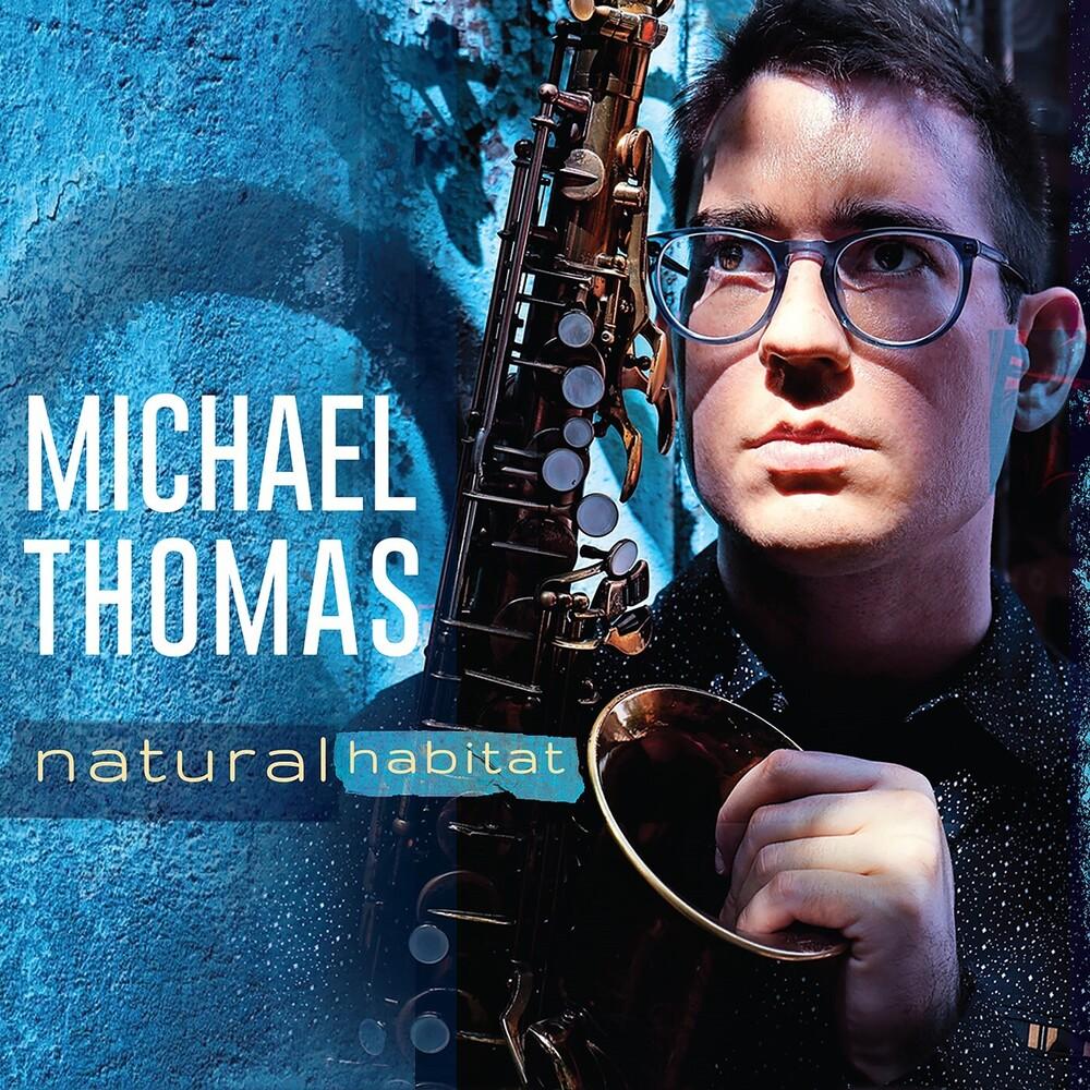 Michael Thomas - Natural Habitat