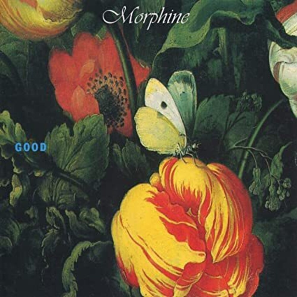 Morphine - Good [Limited 180-Gram White Colored Vinyl]