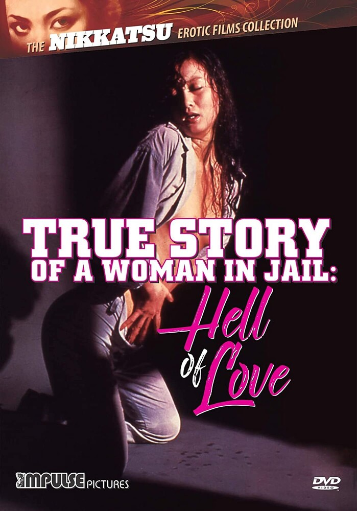 True Story of a Woman in Jail: Hell of Love - True Story of a Woman in Jail: Hell of Love