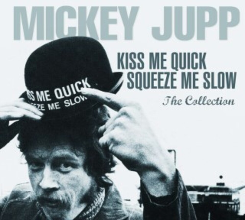 Mickey Jupp - Kiss Me Quick Squeeze Me Slow (Incl. DVD)