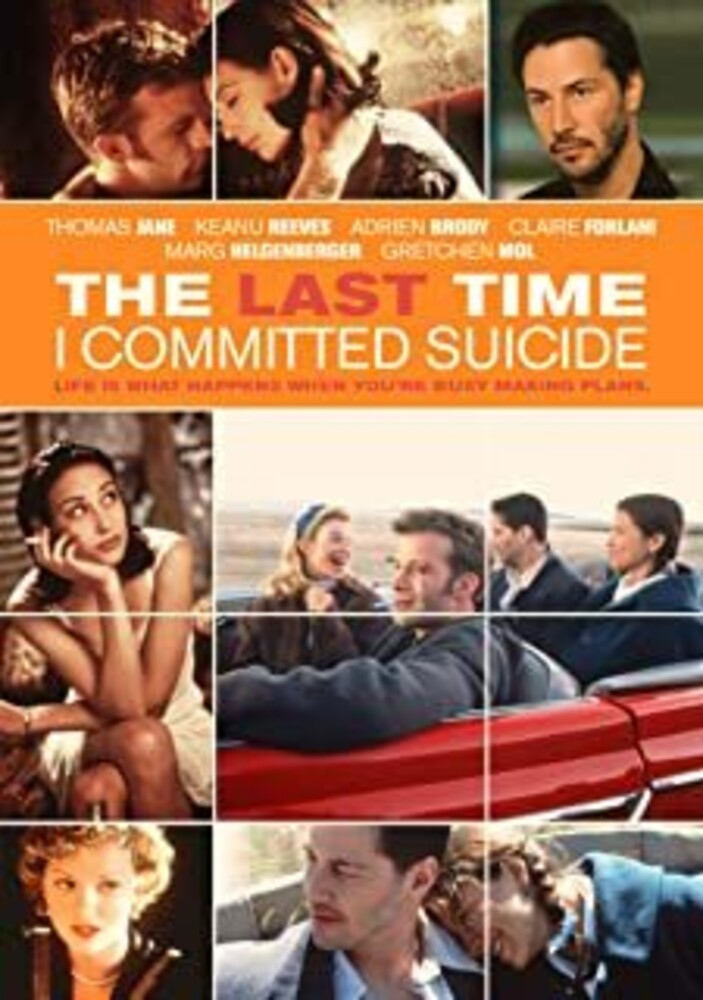 - The Last Time I Committed Suicide