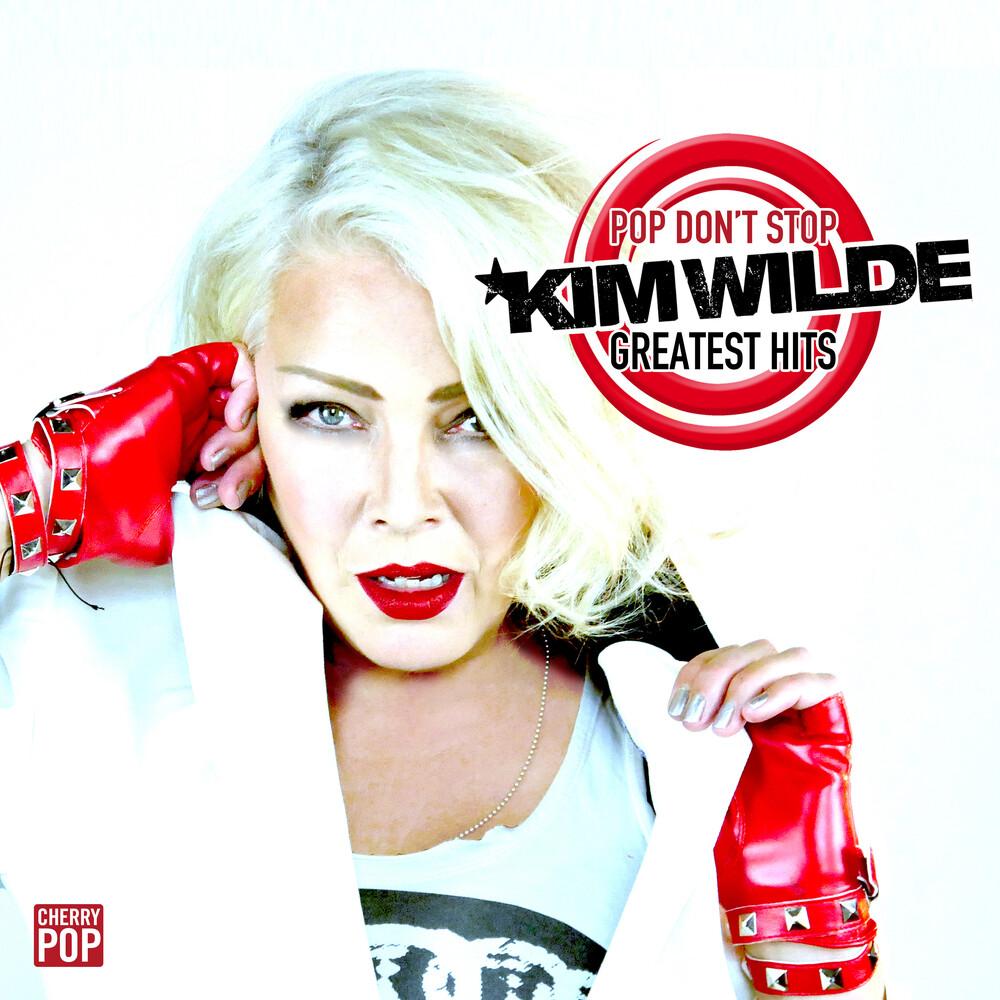Kim Wilde - Pop Don't Stop: Greatest Hits (Uk)