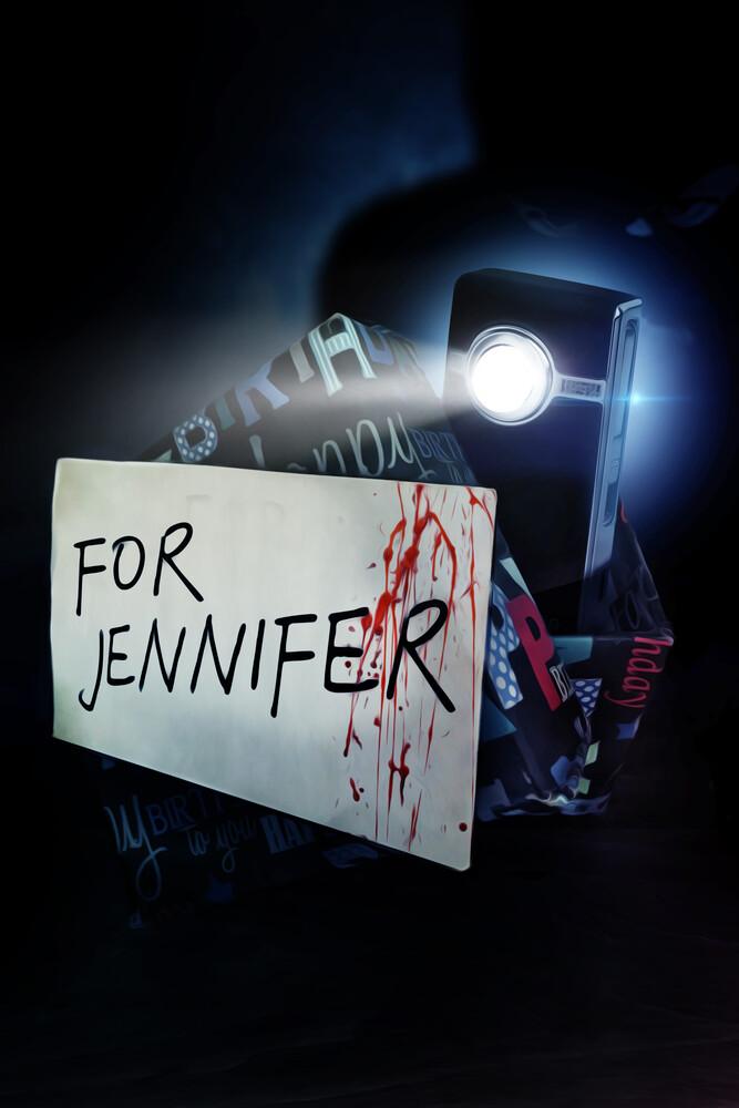 For Jennifer - For Jennifer