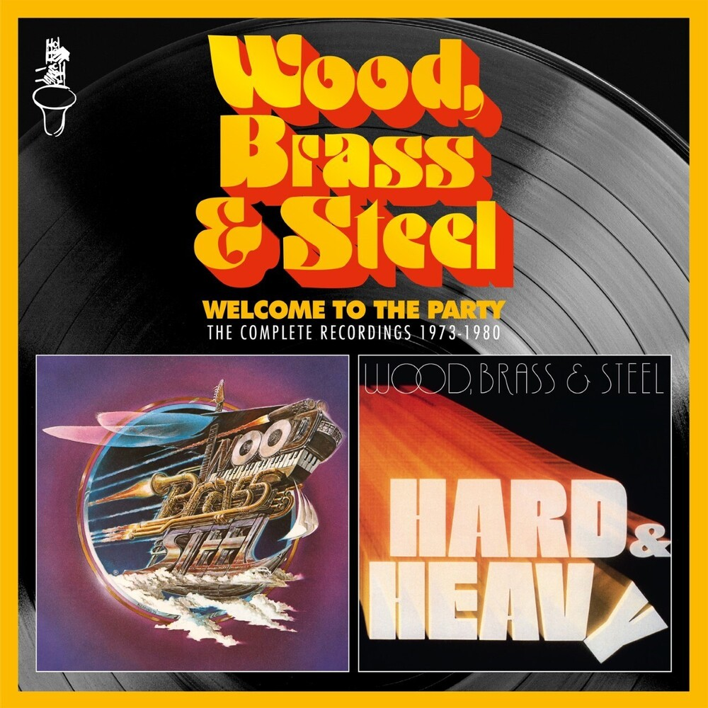 Wood Brass & Steel - Welcome To The Party (Uk)