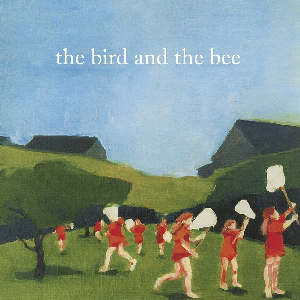 The Bird And The Bee - Bird & The Bee