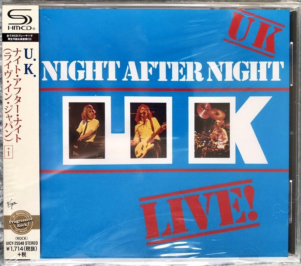 Uk - Night After Night (SHM-CD)