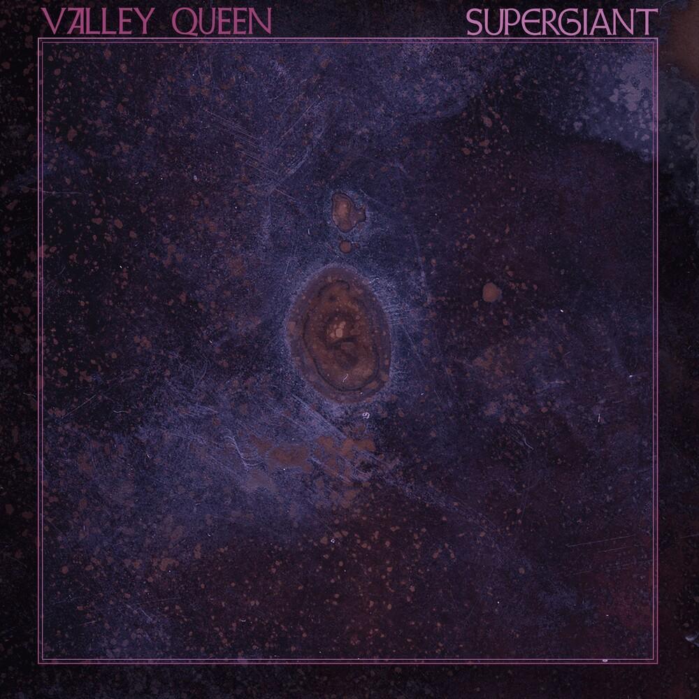 Valley Queen - Supergiant