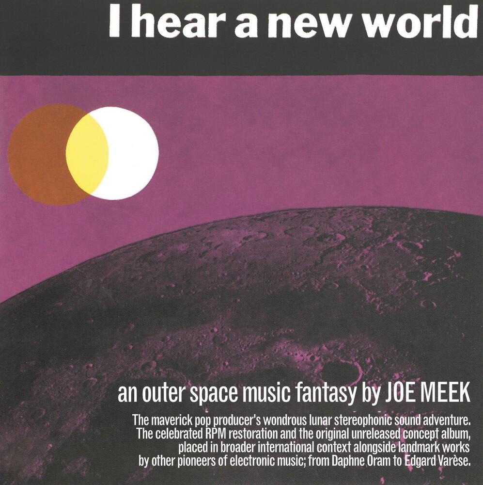 Joe Meek - I Hear A New World / Pioneers Of Electronic Music