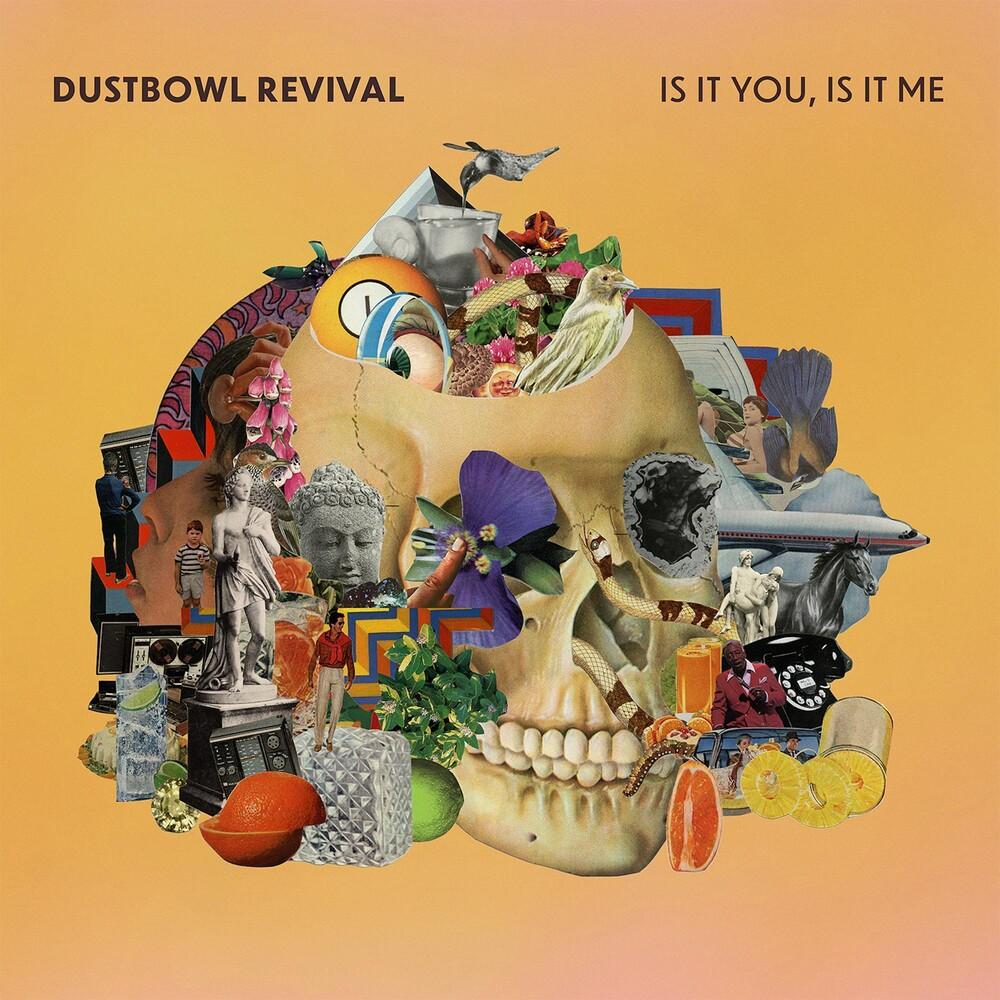 Dustbowl Revival - Is It You, Is It Me [LP]