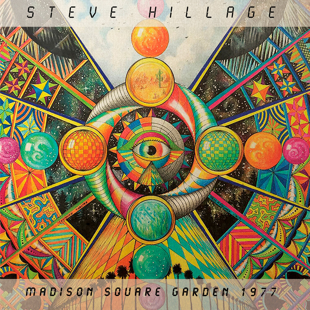 Steve Hillage - Madison Square Garden 1977 (Ltd) (Org)