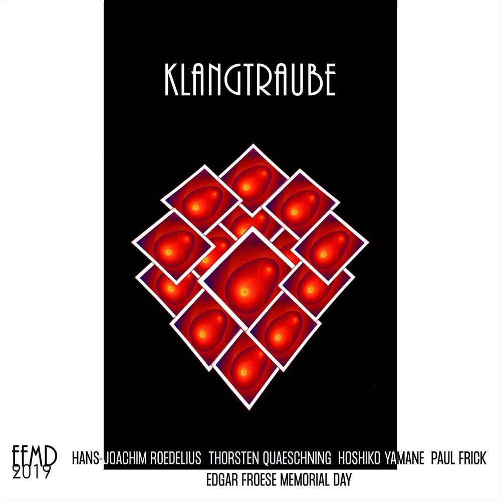 Tangerine Dream / Roedelius / Quaeschning / Yamane - Klangtraube (Live At Ballhaus Rixdorf Efmd 2019)