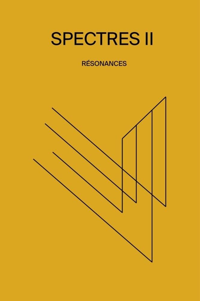 - Spectres Ii Resonances