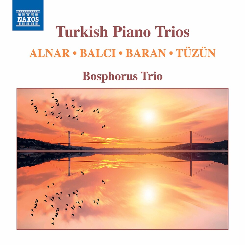 Alnar / Bosphorus Trio - Turkish Piano Trios