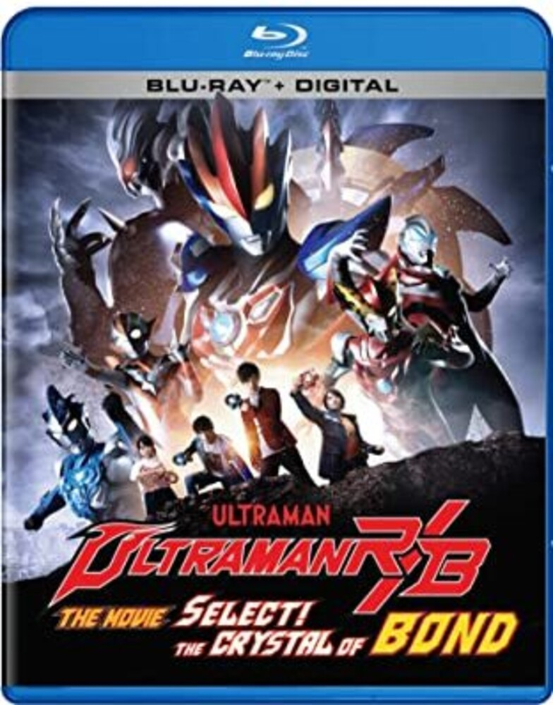 Ultraman R/B the Movie: Crystal of Bond - Ultraman R/B The Movie: The Crystal Of Bond!