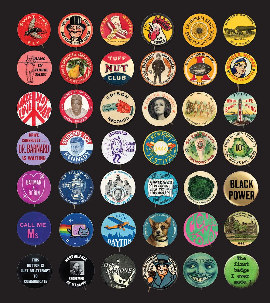 - Button Power: 125 Years of Saying It with Buttons