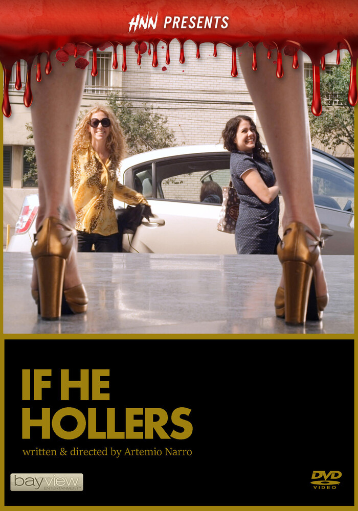 Hnn Presents: If He Hollers - Hnn Presents: If He Hollers