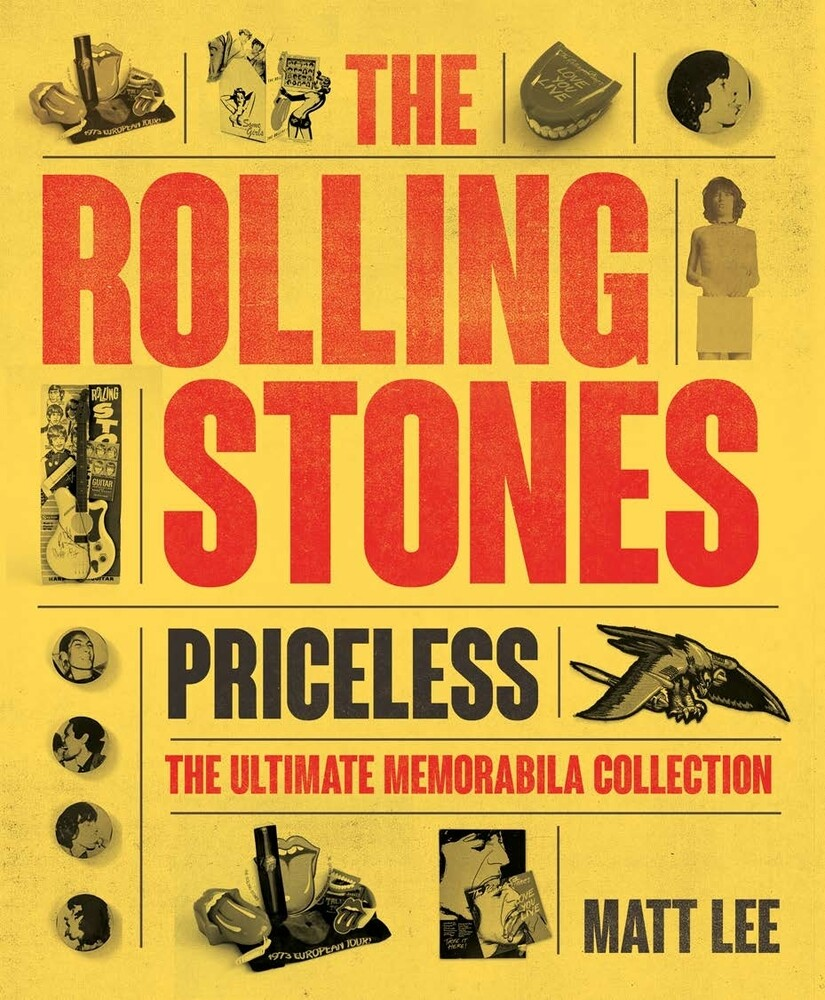 Lee, Matt - Rolling Stones: Priceless: The Ultimate Memorabilia Collection
