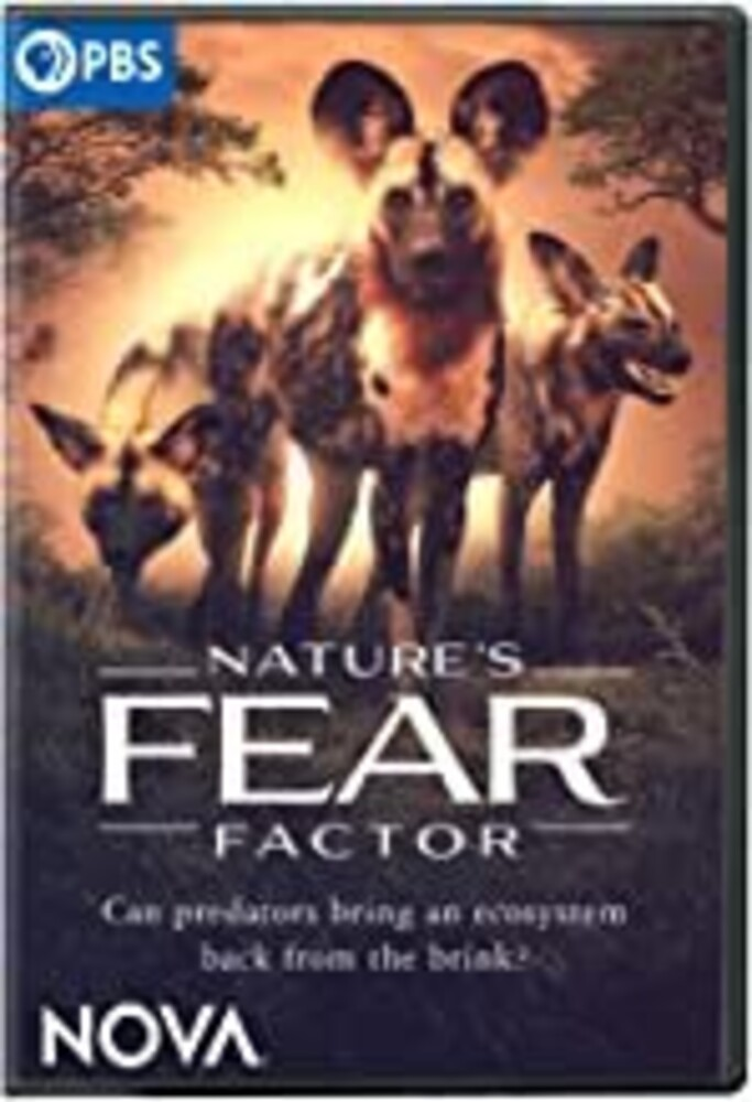 Nova: Nature's Fear Factor - NOVA: Nature's Fear Factor