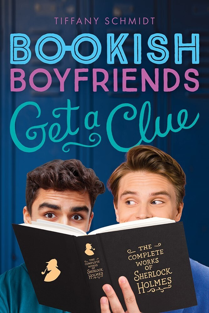 Schmidt, Tiffany - Get a Clue: A Bookish Boyfriends Novel