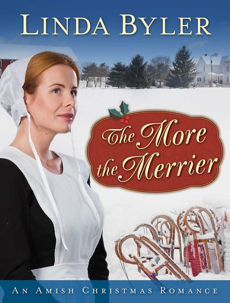 Byler, Linda - The More the Merrier: An Amish Christmas Romance