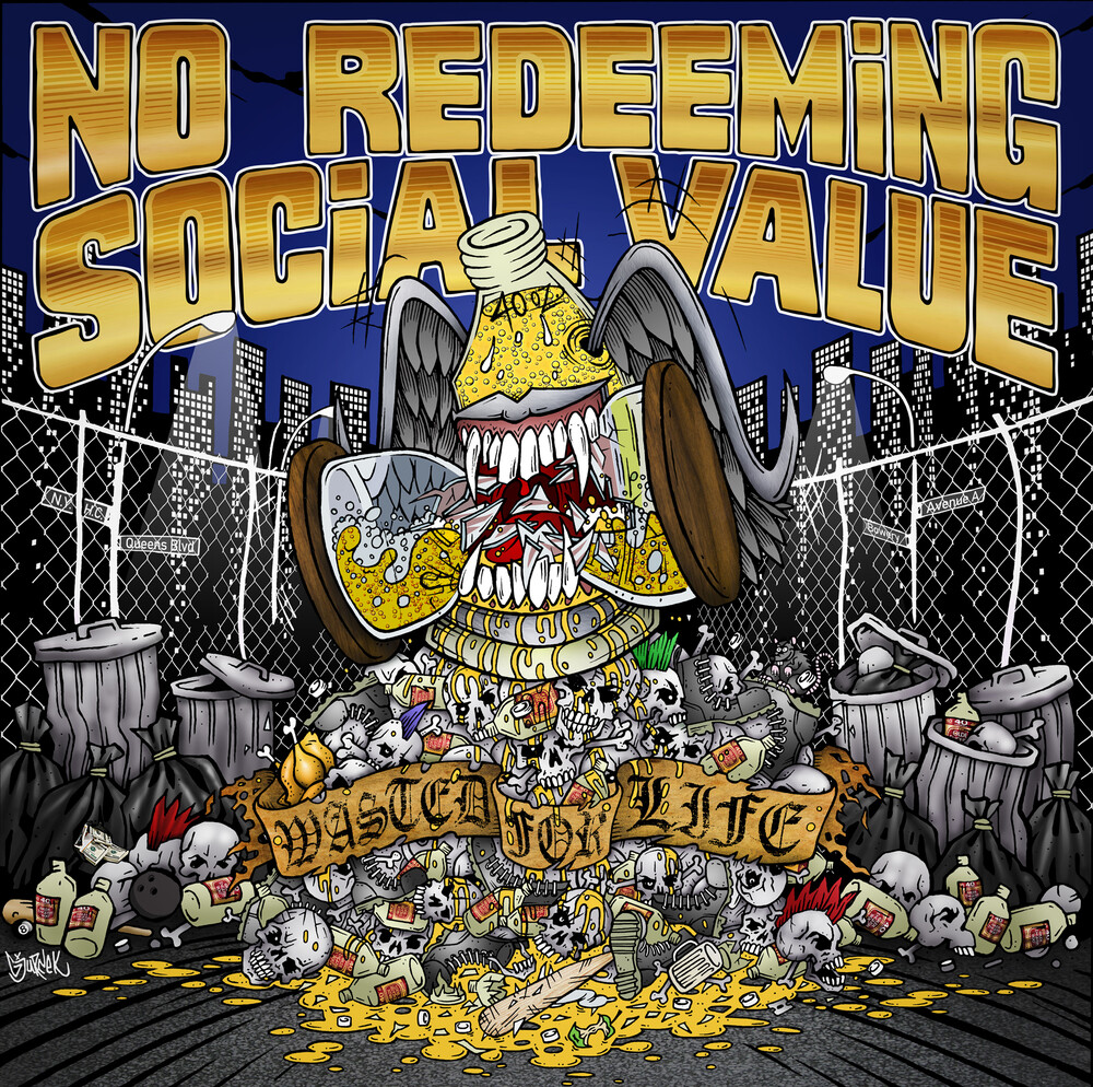 No Redeeming Social Value - Wasted For Life