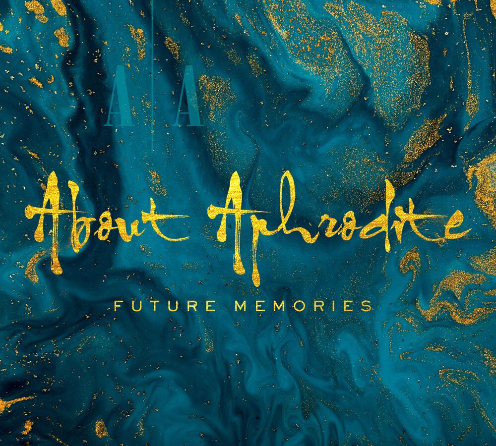 About Aphrodite - Future Memories