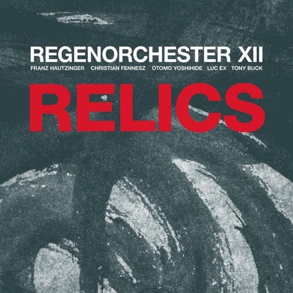 Regenorchester Xii - Relics