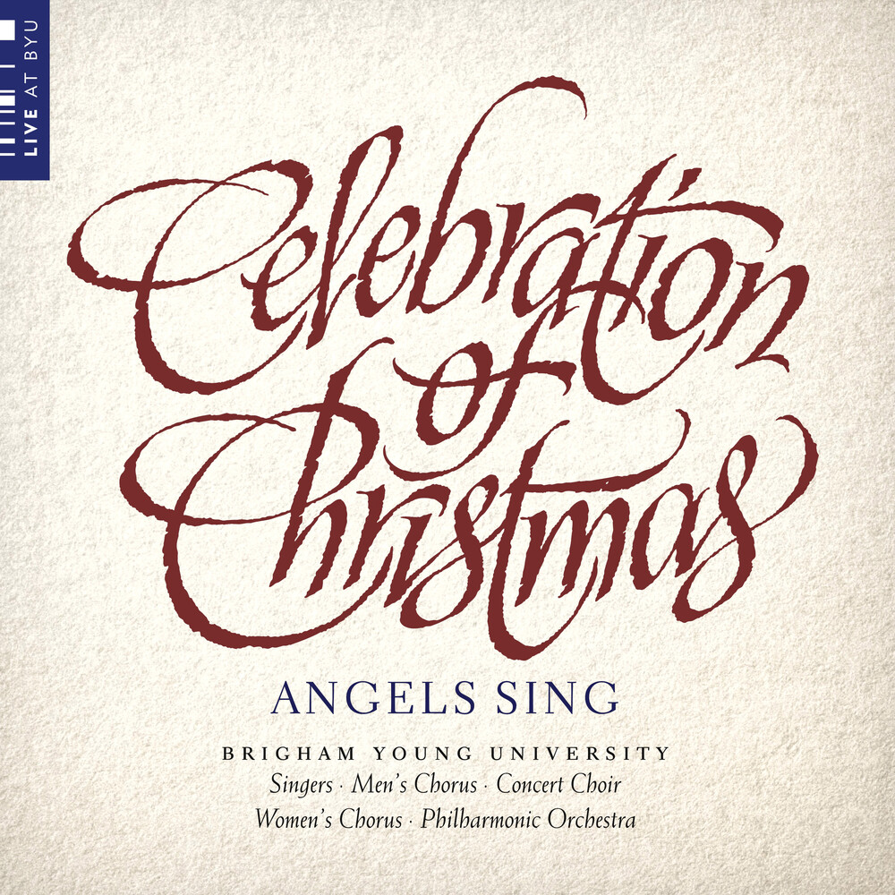 BYU Combined Choirs - Celebration Of Christmas / Various