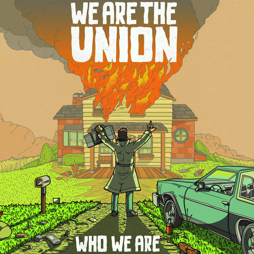 We Are The Union - Who We Are