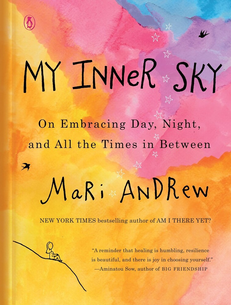 Andrew, Mari - My Inner Sky: On Embracing Day, Night, and All the Times in Between